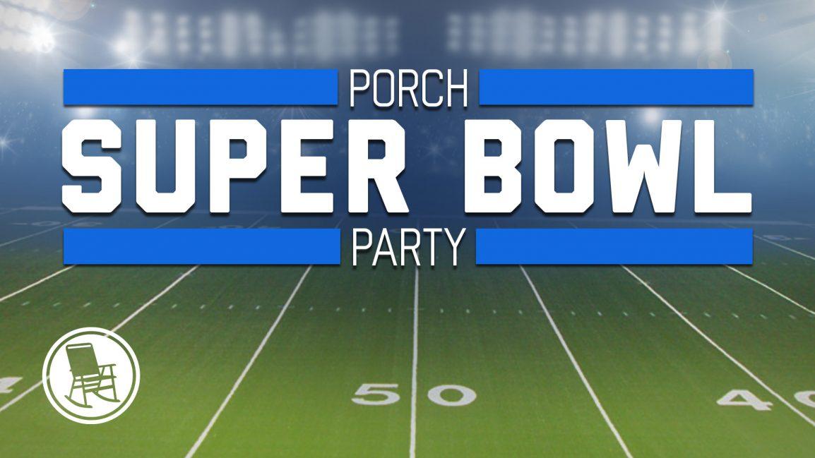 Porch Super Bowl Party Redemption Chapel